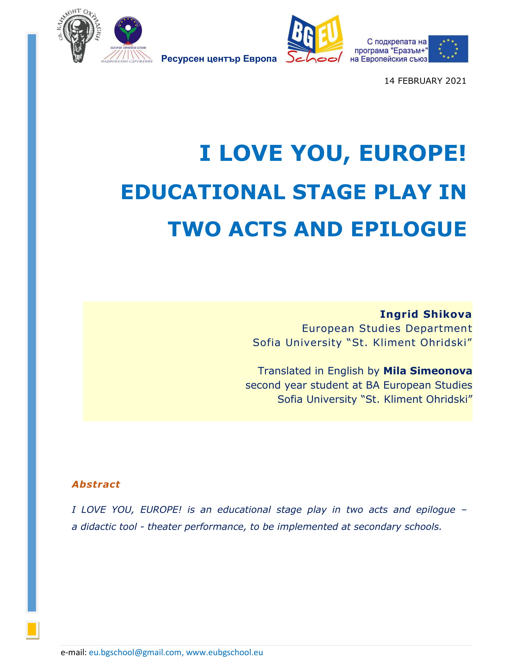 I LOVE YOU, EUROPE! EDUCATIONAL STAGE PLAY IN TWO ACTS AND EPILOGUE