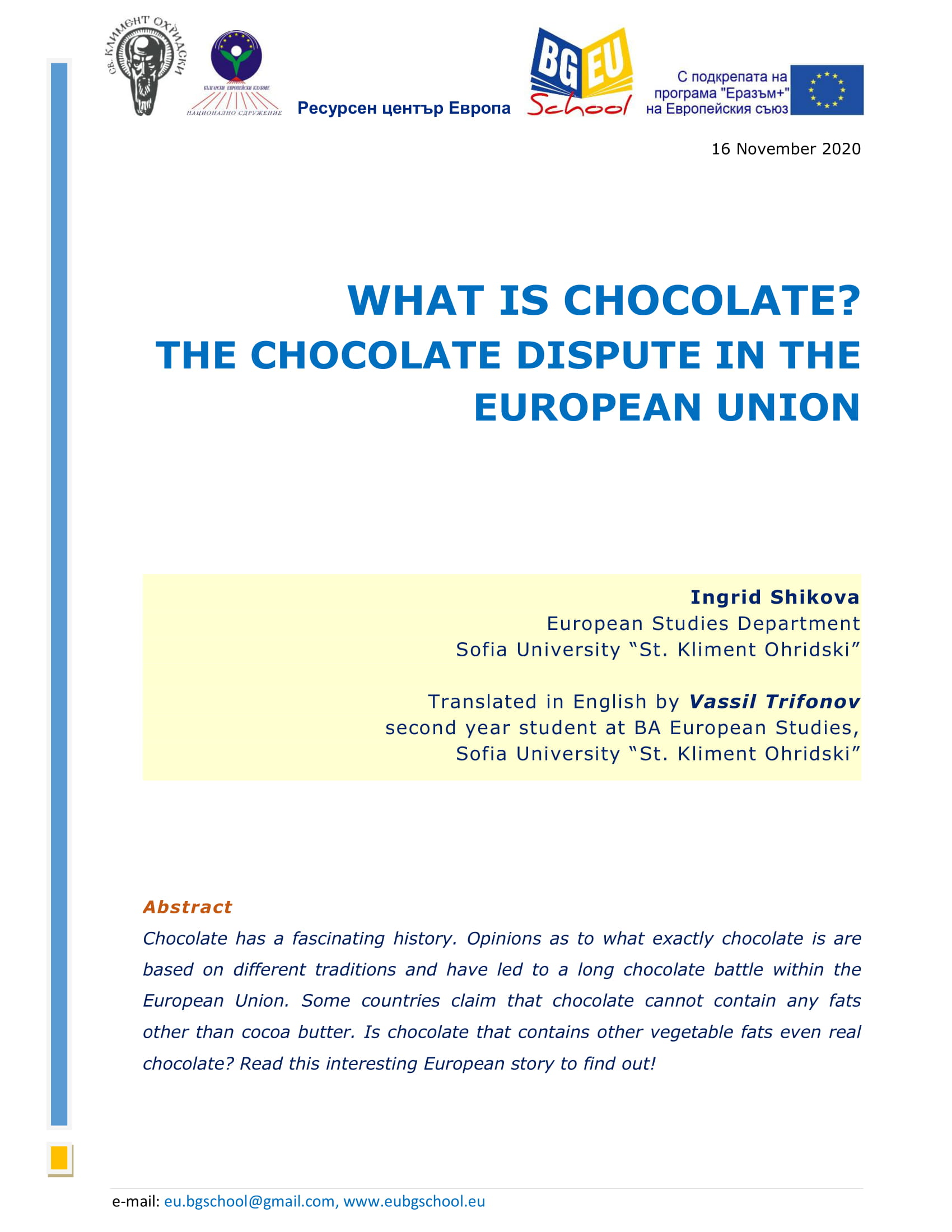 WHAT IS CHOCOLATE? THE CHOCOLATE DISPUTE IN THE EUROPEAN UNION